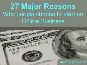 27 Major Reasons People choose to start an online business