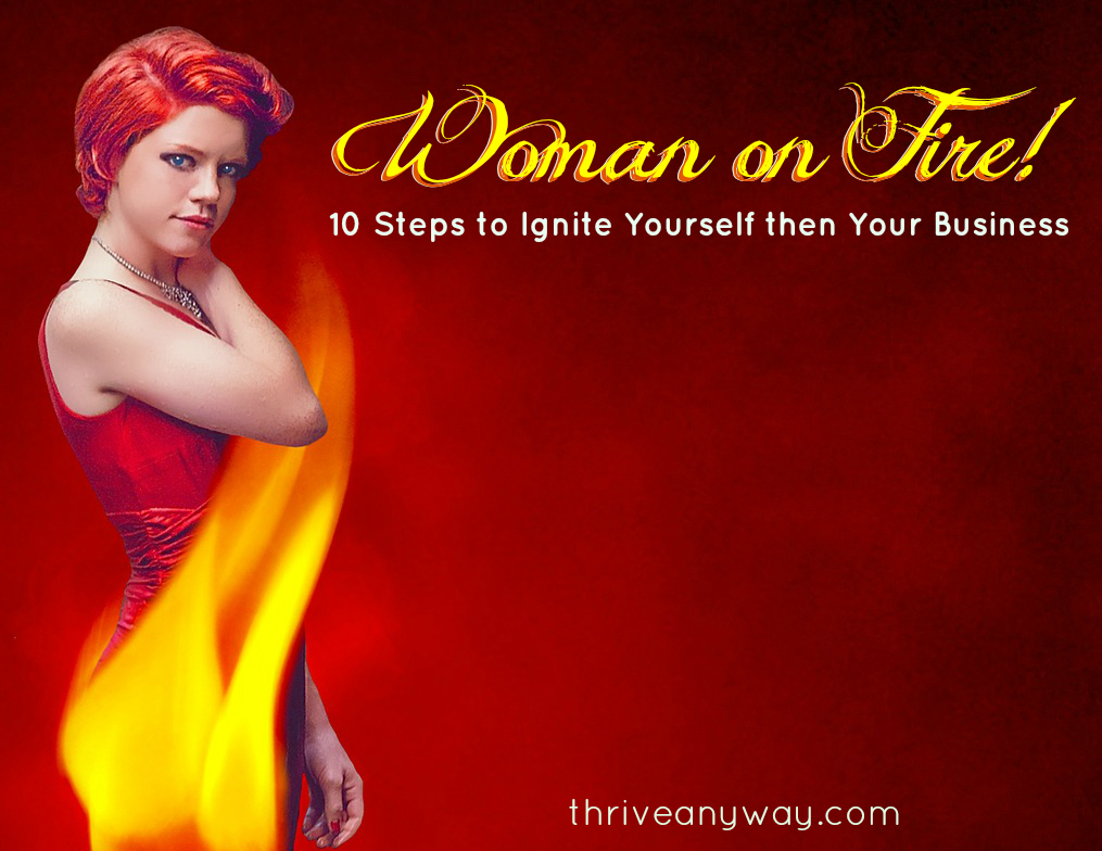 Woman on fire women entrepreneur report